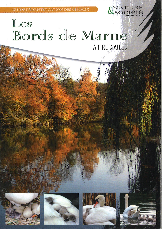 Tout juste sorti d'imprimerie, notre nouveau guide d'identification des oiseaux: Les Bords de Marne à Tire d'Ailes